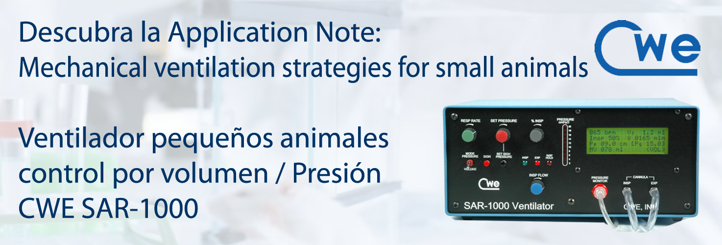 "Application Note: Mechanical ventilation strategies for small animals. Ventilador pequeños animales, control por VOLUMEN / PRESIÓN ""SAR-1000"""